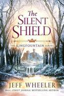 Kingfountain: The Silent Shield by Jeff Wheeler