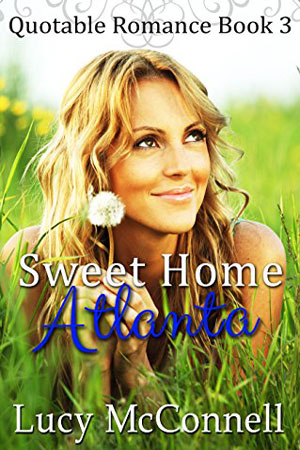 Sweet Home Atlanta by Lucy McConnell