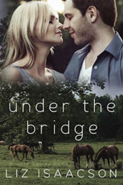 Under the Bridge by Liz Isaacson