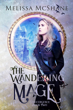 Convergence: The Wandering Mage by Melissa McShane