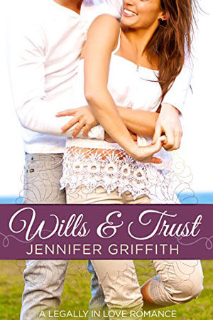 Legally in Love: Wills & Trust by Jennifer Griffith