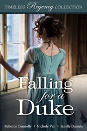 Timeless Regency: Falling for a Duke