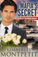 The Mafia's Secret by Kimberley Montpetit