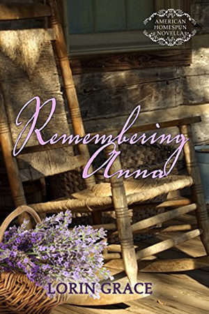 Remembering Anna by Lorin Grace