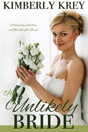 The Unlikely Bride by Kimberly Krey