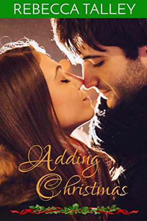 Adding Christmas by Rebecca Talley