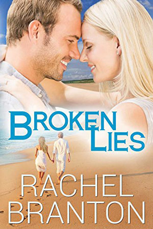 Lily's House: Broken Lies by Rachel Branton