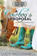 A Cowboy's Proposal by Lucy McConnell