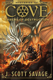 Embers of Destruction by J. Scott Savage