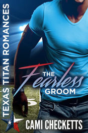The Fearless Groom by Cami Checketts