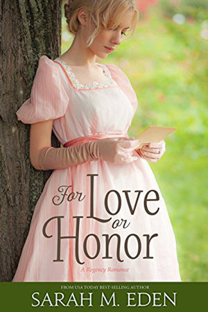 Jonquil Brothers: For Love or Honor by Sarah M. Eden
