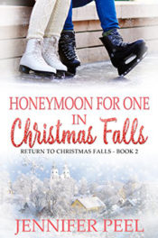 Honeymoon for One in Christmas Falls by Jennifer Peel