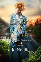 Lucky in Love by Jo Noelle