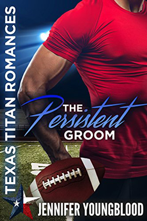 The Persistent Groom by Jennifer Youngblood