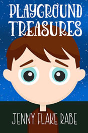Playground Treasures by Jenny Flake Rabe