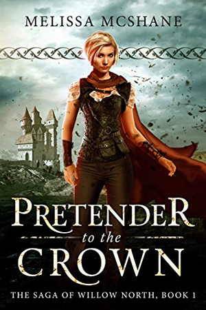 Willow North: Pretender to the Crown by Melissa McShane