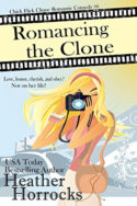 Romancing the Clone by Heather Horrocks
