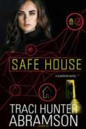 Safe House by Traci Hunter Abramson