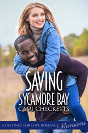 Saving Sycamore Bay by Cami Checketts