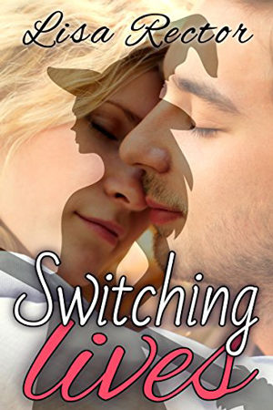 Switching Lives by Lisa Rector