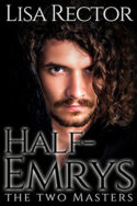 Half-Emrys: The Two Masters by Lisa Rector