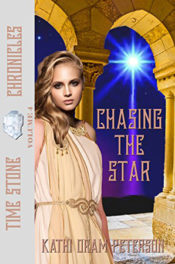 Chasing the Star by Kathi Oram Peterson