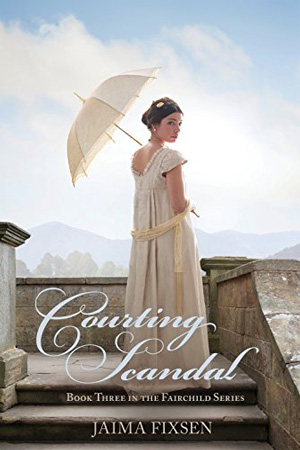 Fairchild: Courting Scandal by Jaima Fixsen