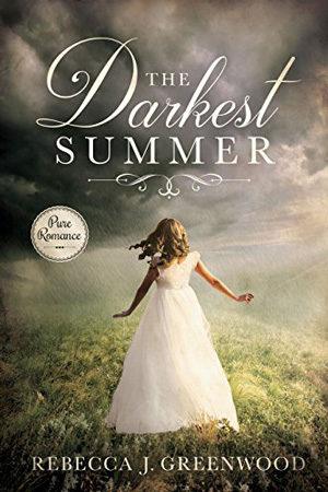 The Darkest Summer by Rebecca J. Greenwood