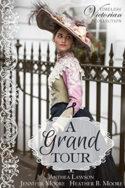 Timeless Victorian: A Grand Tour