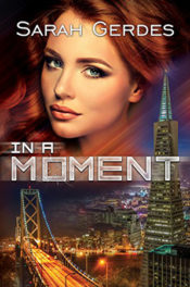 In A Moment by Sarah Gerdes
