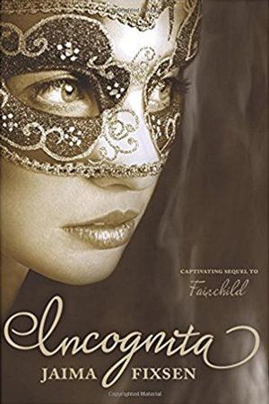 Fairchild: Incognita by Jaima Fixsen