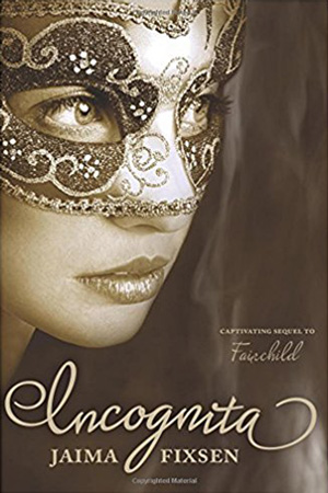 Fairchild: Incognita by Jaima Fixsen