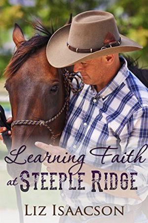 Learning Faith at Steeple Ridge by Liz Isaacson