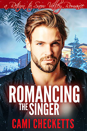 Romancing the Singer by Cami Checketts
