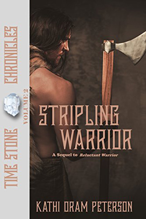 Time Stone: Stripling Warrior by Kathi Oram Peterson