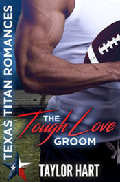 The Tough Love Groom by Taylor Hart