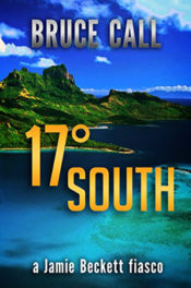 17 Degrees South by Bruce Call