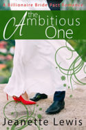 The Ambitious One by Jeanette Lewis