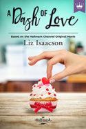 A Dash of Love by Liz Isaacson