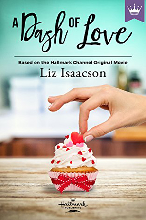 A Dash of Love by Liz Isaacson