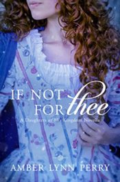 If Not For Thee by Amber Lynn Perry
