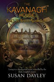 The Kavanagh House by Susan Dayley