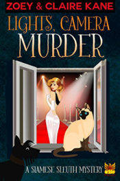 Lights, Camera, Murder by Zoey & Claire Kane