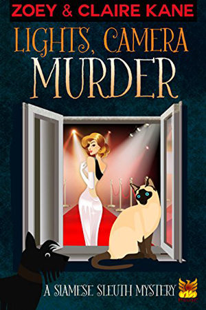 Siamese Sleuth: Lights, Camera, Murder by Zoey & Claire Kane