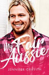 My Fair Aussie by Jennifer Griffith