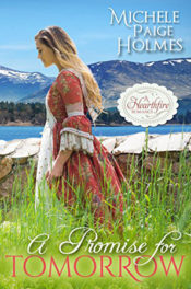 A Promise for Tomorrow by Michele Paige Holmes