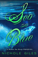 Sea So Blue by Nichole Giles