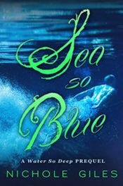 Sea So Blue by Nichole Giles