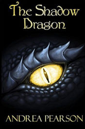 The Shadow Dragon by Andrea Pearson