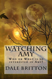 Watching Amy by Dale Britton